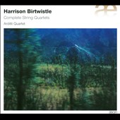 Harrison Birtwistle: Complete String Quartets / Arditti Quartet