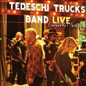 Tedeschi Trucks Band: Live: Everybody's Talkin' [Digipak]