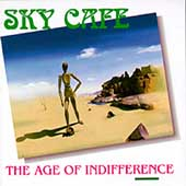 Sky Cafe: Age of Indifference