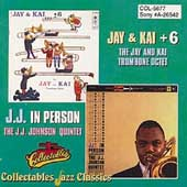 The Jay & Kai Trombone Octet: Jay and Kai + 6: The Jay and Kai Trombone Octet/J.J. in Person