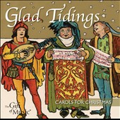 Glad Tidings: Carols for Christmas - In Dulci jubilo; O little one sweet; Cherry tree carol; Es ist ein ros / Singscape