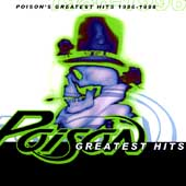 Poison: Poison's Greatest Hits 1986-1996