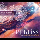 David Newman (New Age)/Krishna Venkatesh: ReBliss: Stars ReVisited [Digipak]