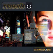 Mesh: Automation Baby *