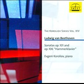 Beethoven: Sonatas Opp. 101 & 106 