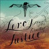 Leroy Justice: Above the Weather [Digipak]