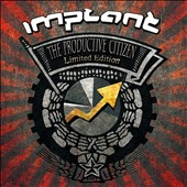Implant: The Productive Citizen [Box]