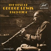 George Lewis (Clarinet): The Best of George Lewis 1943-1964 *