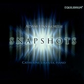 Snapshots - New music for horn & electronics; horn & piano / Adam Unsworth, horn; Catherine Likhuta, piano
