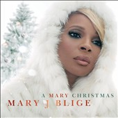Mary J. Blige: A Mary Christmas *