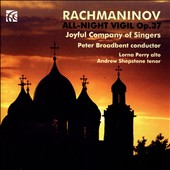 Rachmaninov: All Night Vigil, Op. 37; O mother of God / Lorna Perry, alto; Andrew Shepstone, tenor