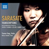 Sarasate: Music for Violin and Piano, Vol. 4 - Transcriptions of Chopin, Gounod, LeClair, Handel & Raff / Tianwa Yang, violin; Markus Hadulla, piano