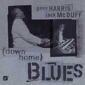 Gene Harris: Down Home Blues