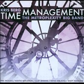 Kris Berg/Metroplexity Big Band: Time Management