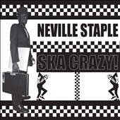 Neville Staple: Ska Crazy!