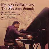 Donald Brown (Piano): The Sweetest Sounds