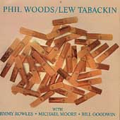 Phil Woods: Phil Woods/Lew Tabackin