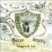 Green Diesel: Wayfarer's All