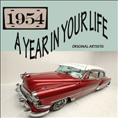 Various Artists: A Year in Your Life: 1954 [8/19]