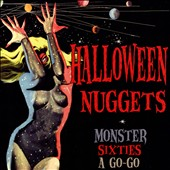 Various Artists: Halloween Nuggets: Monster Sixties a Go-Go [Box]