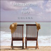 Golaná: Meditations For Two [9/9]