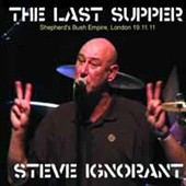 Steve Ignorant: The  Last Supper: Shepherd's Bush Empire, London 19.11.11 [Box] *