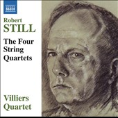 Robert Still (1910-1971): The Four String Quartets / Villiers Quartet