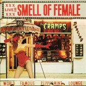 The Cramps: Smell of Female [Digipak]