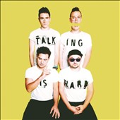 Walk the Moon: Talking Is Hard *