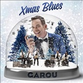 Garou: Xmas Blues