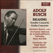 Brahms: Double Concerto; Violin Concerto / Adolf Busch, violin; Hermann Busch, cello