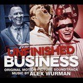 Original Soundtrack: Unfinished Business [Digipak]