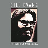 Bill Evans (Piano): The Complete Fantasy Recordings