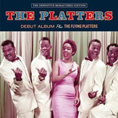 The Platters/The Platters: Debut Album + The Flying Platters