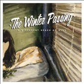 The Winter Passing: A Different Space of Mind