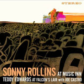 Sonny Rollins/Teddy Edwards: Sonny Rollins at Music Inn/Teddy Edwards at Falcon's Lair/The MJQ at Music Inn