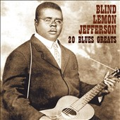 Blind Lemon Jefferson: 20 Blues Greats *