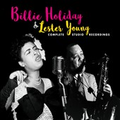 Lester Young (Saxophone)/Billie Holiday: Complete Studio Recordings