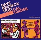 Dave Brubeck/Dave Brubeck Trio: Complete Recordings Featuring Cal Tjader