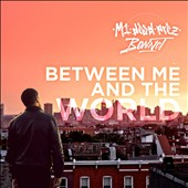 Bonnot/M1: Between Me and the World