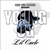 Lil Cuete: Young Og