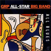 GRP All-Star Big Band: All Blues