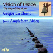 Gregorian Chant - Vision of Peace: The Way of the Monk / Benjamin Monks of Ampleforth Abbey