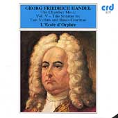 Handel: The Chamber Music Vol V- Trio Sonatas for 2 Violins