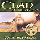 Medwyn Goodall: Clan: A Celtic Journey