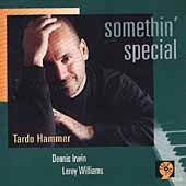 Tardo Hammer: Somethin' Special