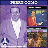 Perry Como: Saturday Night with Mr. C./When You Come to the End of the Day