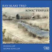 Ran Blake: Sonic Temples