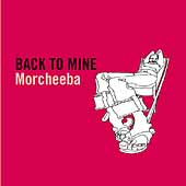 Morcheeba: Back to Mine [PA]