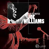 Joe Williams (Vocals): The Definitive Joe Williams
